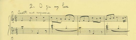 English folk-tunes arranged for piano (?1950s or 1960s): O gin my love [Copyright Holst Foundation]
